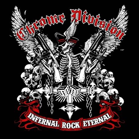 Chrome Division - Infernal Rock Eternal - Artwork