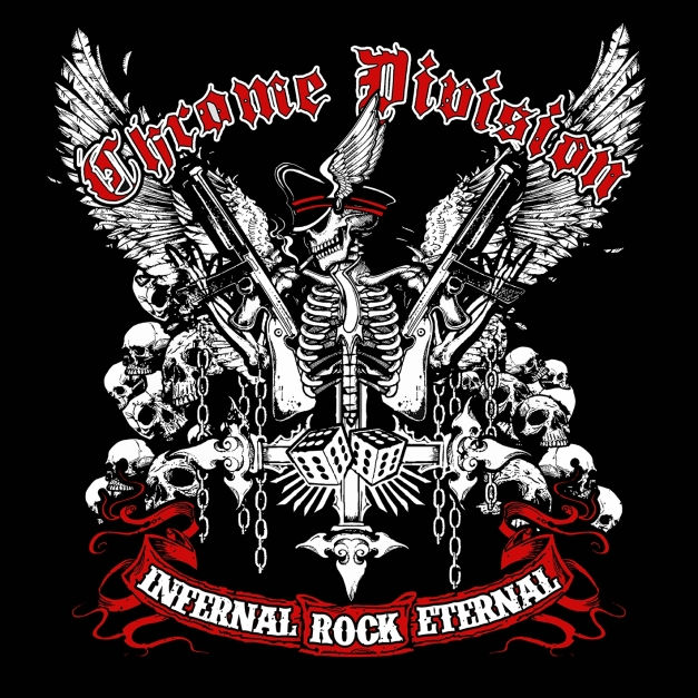 Chrome Division - Infernal Rock Eternal - Artwork