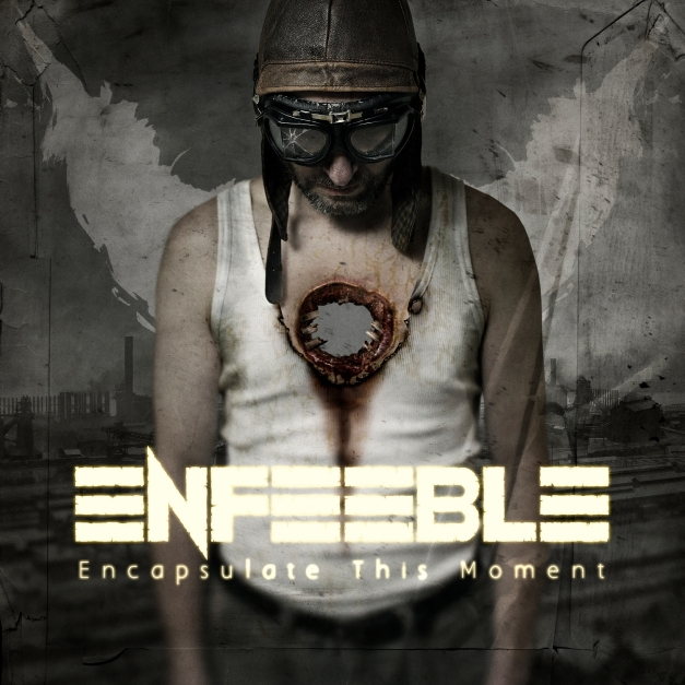 Enfeeble - Encapsulate This Moment - Artwork